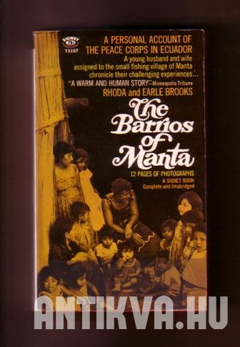 The Barrios of Manta. A Personal Account of the Peace Corps in Ecuador