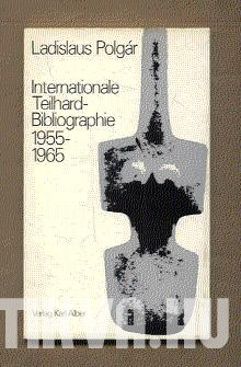 Internationale Teilhard-Bibliographie 1955-1965
