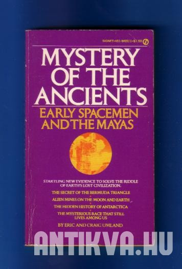 Mystery of the Ancients. Early Spacemen and Mayas