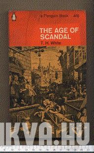 The Age of Scandal - An Excursion through a Minor Period