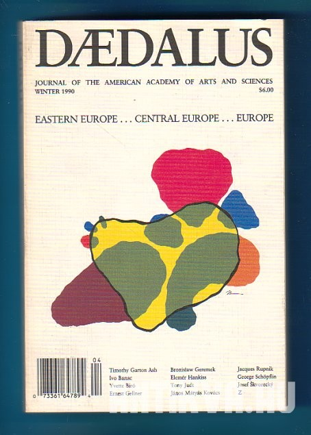 Daedalus. Journal of the American Academy of Arts and Science. Eastern Europe...Central Europe...Europe
