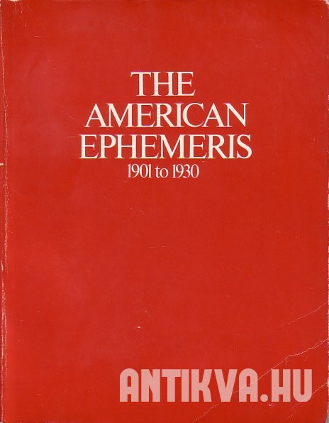 The American Ephemeris. 1901 to 1930