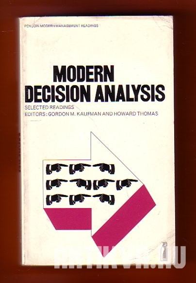 Modern Decision Analysis. Selected Readings