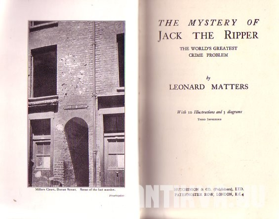 The Mystery of Jack the Ripper  -  the World's Greatest Crime Problem