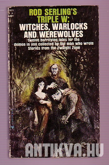 Rod Serling's Triple W: Witches, Warlocks and Werewolves