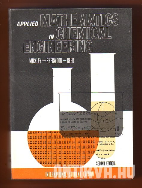 Applied Mathematics in Chemical Engineering