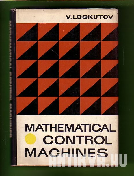 Mathematical Control Machines
