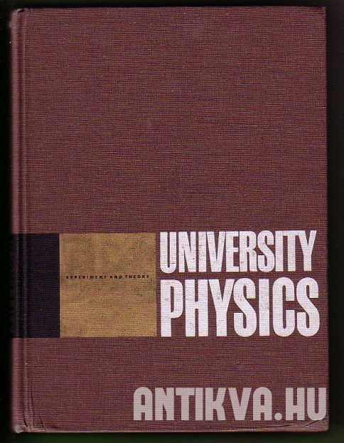 University Physics. Experiment and Theory