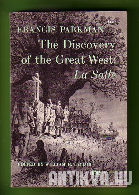 The Discovery of the Great West: La Salle