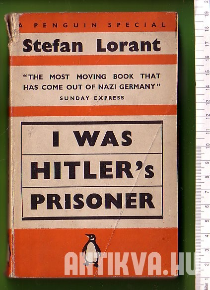 I was Hitler's Prisoner. Leavs from a Prison Diary