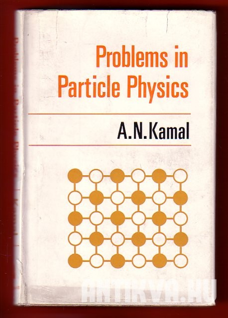 Problems in Particle Physics