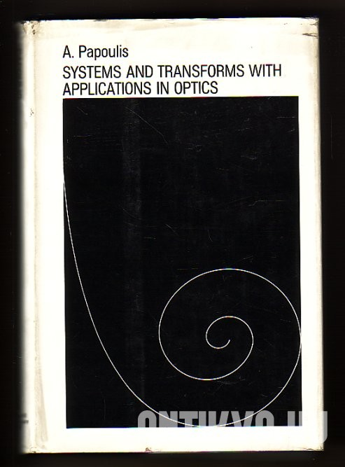 Systems and Transforms with Applications in Optics