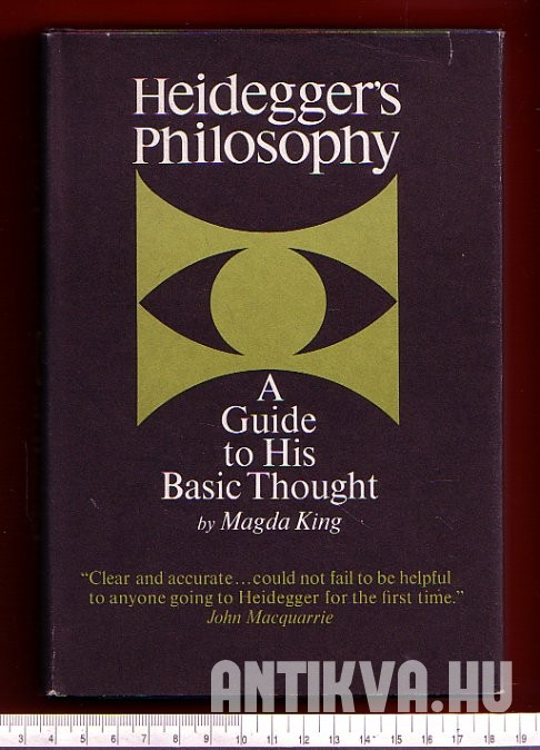Heidegger's Philosophy. A Guide to His Basic Thought