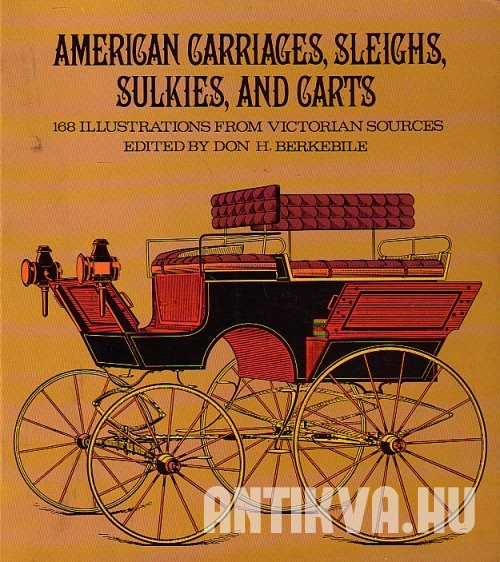 American Carriages, Sleighs, Sulkies and Carts