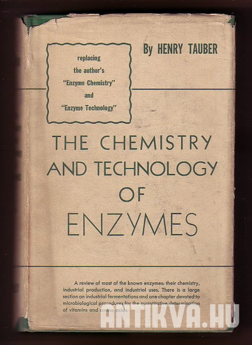 The Chemistry and Technology of Enzymes