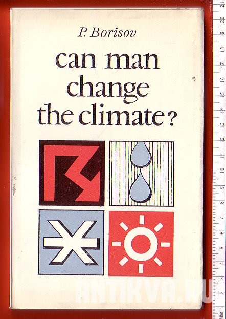 Can Man Change the Climate?