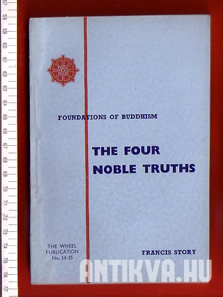Foundations of Buddhism. The Four Noble Truths