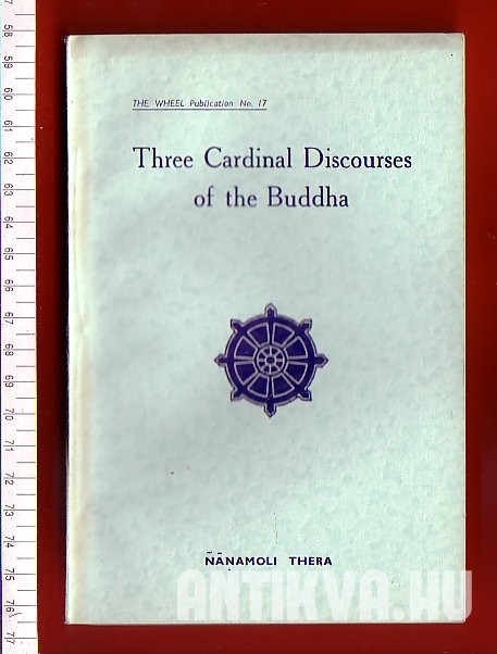 Three Cardinal Discourses of the Buddha