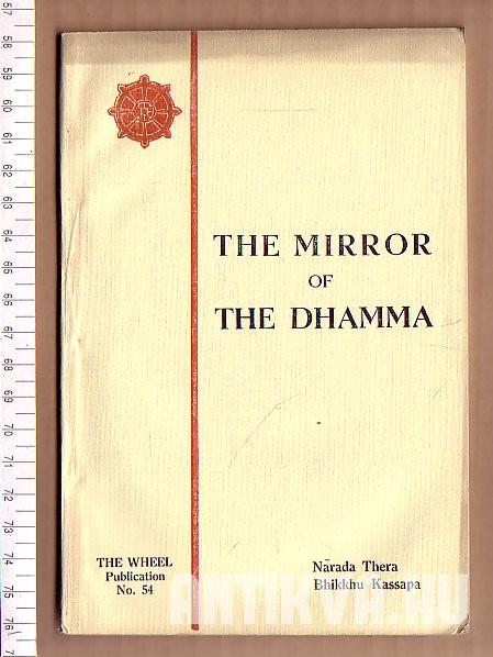 The Mirror of The Dhamma. A Manual of Buddhist Recitations and Devotional Texts