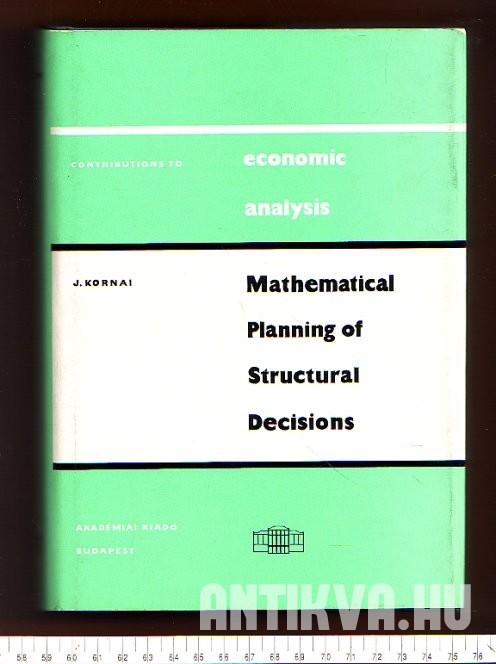 Mathematical Planning of Structural Decisions