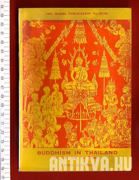 Buddhism in Thailand. Its Past and Its Present
