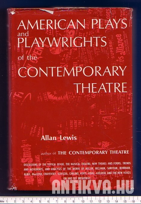 American Plays and Playwrights of the Contemporary Theatre
