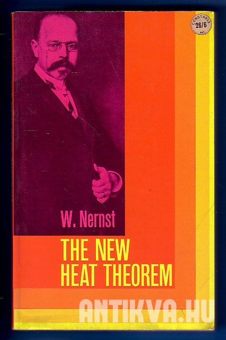 The New Heat Theorem. Its Foundations In Theory and Experiment