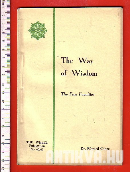 The Way of Wisdom. The Five Faculties