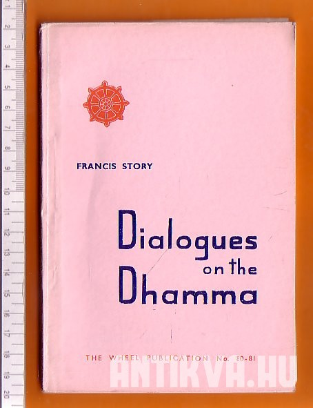 Dialogues on the Dhamma