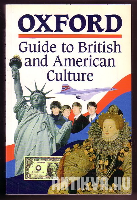 Oxford Guide to British and American Culture. For Learners of English