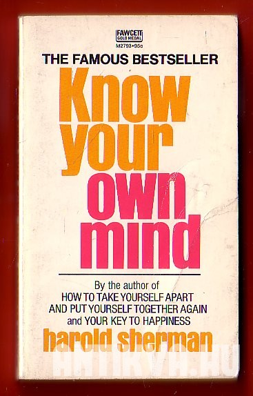 Know your Own Mind. An Amazing Revelation of Your Inner Consciousness