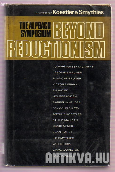 The Alpbach Symposium 1968 Beyond Reductionism. New Perspectives in the Life Sciences