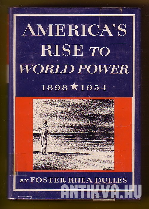 America's Rise to World Power 1898-1954