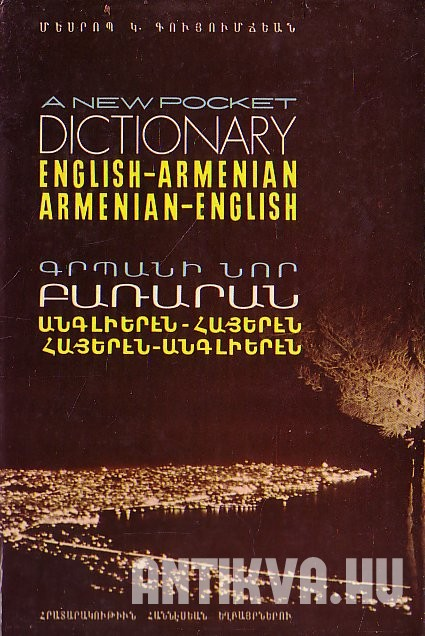 A New Pocket Dictionary English-Armenian, Armenian-English