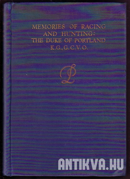 Memoires of Racing and Hunting