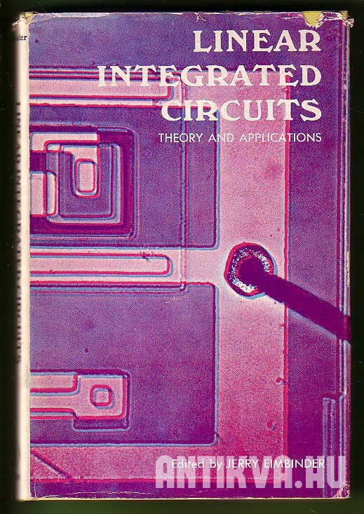 Linear Integrated Circuits: Theory and Applications